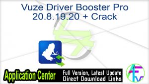 Vuze Driver Booster Pro Crack With Serial Key [Latest] 2022